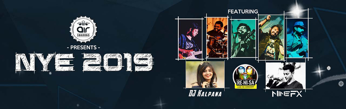 Book Online Tickets for NYE 2019 at Air SBARRO, Hyderabad. We are having 3 events under one roof Stage ! playing by Live Music with Re Ni Sa 5 piece Band well known for bollywood non stop hy music entertainment and stage 2 young and Beutiful DJ Kalpana sizling and step up with you Bollywood and DJ Proxy with