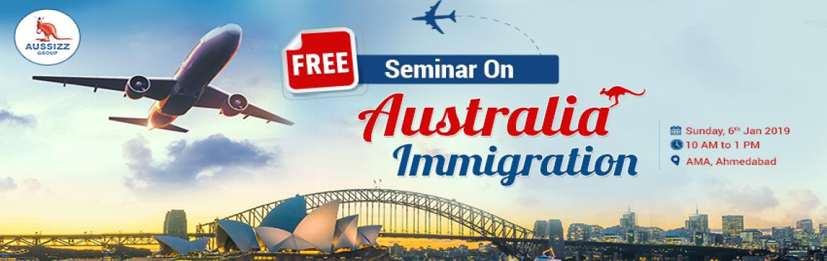 Book Online Tickets for FREE Australia Immigration Seminar, Ahmedabad. If you are willing to start the process for migrate to Australia or have already started the process, then this is the best chance for you to get complete information. Date: 6th Jan, 2019 (SUNDAY) Time: 10:00 AM to 1:00 PM Address: ATIRA Campus, Dr V