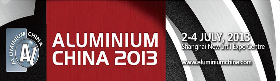Book Online Tickets for Aluminium China 2013, . Title: Aluminium China 2013Place: Shanghai, Shanghai New Int'l Expo CentreDate: July 2-4, 2013Industry fields: Non-Ferrous Metals, Metalworking, Machinery & Equipment, Extrusion  Introduction: ALUMINIUM CHINA 2013 is Asia's le