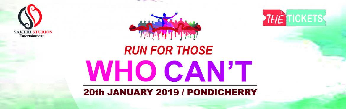 """Book Online Tickets for RUN FOR THOSE WHO CANT - 2019, Puducherry. Have you ever thought of helping someone but didn't know how? Have you ever wanted to run a marathon but didn't have the guts to do it? TheTicketsis supporting you to help! Participate with us to the""""Run for those who ca"""