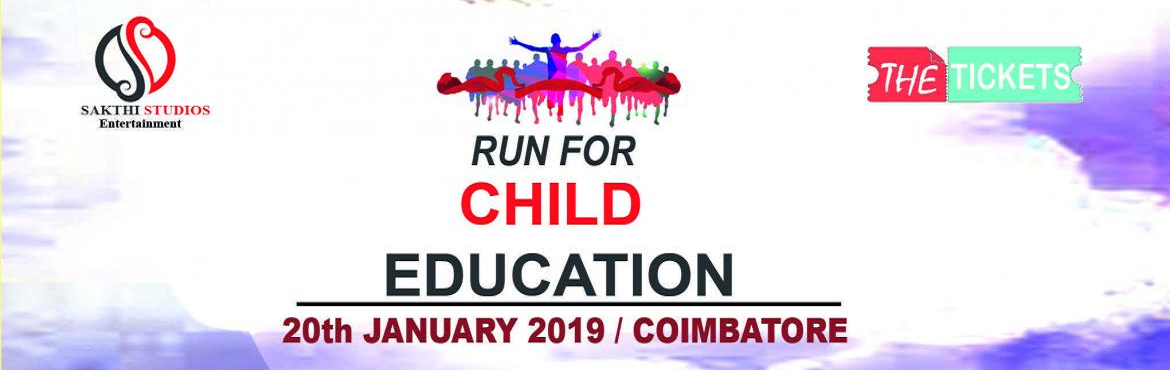 Book Online Tickets for RUN FOR CHILD EDUCATION - 2019 , Coimbatore. ABOUT EVENT -  RUN-FOR-EDUCATE-A-GIRL-CHILD is a fund raising sporting event which is organized to support the cause of providing education for the underprivileged children, signifying 'Freedom through education'. This initiativ