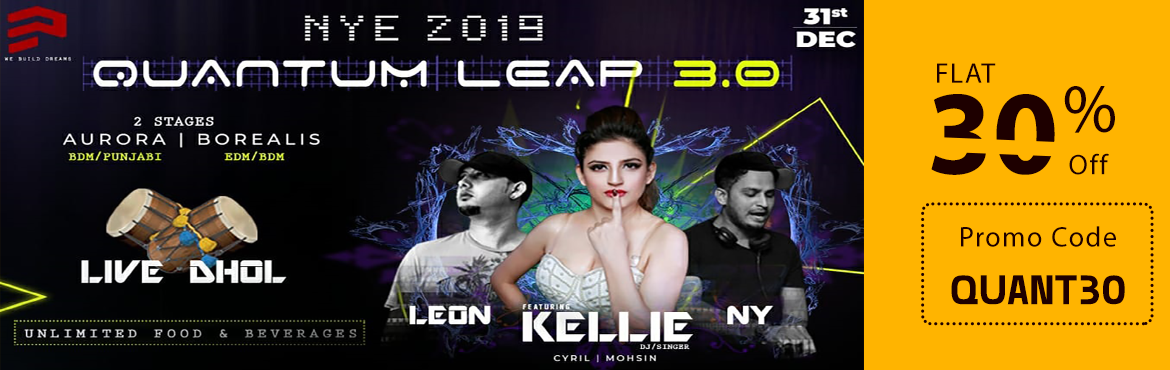Book Online Tickets for Quantum Leap 3.0 NYE 2019, Bengaluru.       Quantum Leap 3.0 - The Unsettled Enigma of Music.NYE Celebrations at Royal Orchid Central, MG ROAD. This NYE, step behind the velvet-ropes for next-level party at Royal Orchid Central. The 3rd edition of QUANTUM LEAP is here announcing in a big
