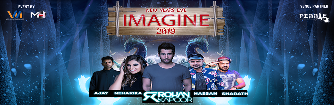 """Book Online Tickets for New Year Eve IMAGINE 2019, Bengaluru. The biggest new year eve concert & for the first time a Harry Potter theme based new year event. At """"PEBBLE – The Jungle Lounge"""" IMAGINE 2019 With an immense performance from celebrity DJ's , female DJ , EMCEE , belly danc"""