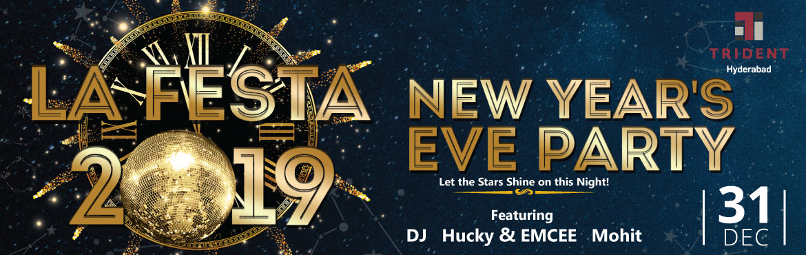 Book Online Tickets for La Festa 2019 New Years Eve Party at Tri, Hyderabad. Pack in the excitement to celebrate the last night of 2018 with Trident Hyderabad and let the stars shine down, as we stand on the threshold of welcoming 2019. Swing into the New Year with unlimited drinks and buffet.   Unlimited Alcohol and Foo
