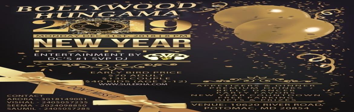 Book Online Tickets for Bollywood Hungama New Years Eve 2019, Potomac.  Biggest New Year Party in Washington DC areaBollywood Hungama - NYE 2019Monday Dec 31, 2018 Door Opens at 8:00 pmEntertainment by Celebrity DJ - SVP DJBest Beats of Bollywood, Hollywood, Bhangra & moreTicketing Webs