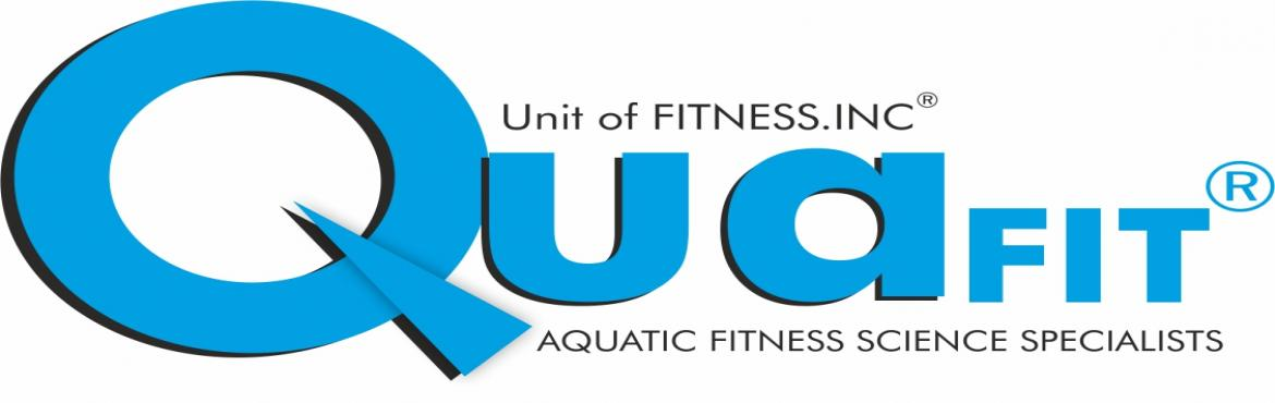 Book Online Tickets for QUAFIT Aquatic Fitness Instructor Course, Chennai. The Asia\'s Only ACE, NASM, AFAA, Approved  Aquatic Fitness Instructor Certification Course   Registrations open now. Registration Closes 15 January 2019 (23.59 Hrs IST)Visit https://www.quafit.in/events for registrations.&nb