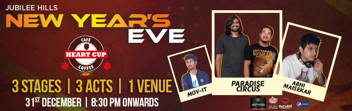 Book Online Tickets for The Ultimate New Years Bash at Heart Cup, Hyderabad. Join us for an ultimate New Year's bash that Heart Cup Coffee, Jubilee Hills is known for. With three zones and three unique acts. While the open air cafe section, will have Hyderabad\'s top singer-songwriter Arpit Chourey\'s band The Paradise