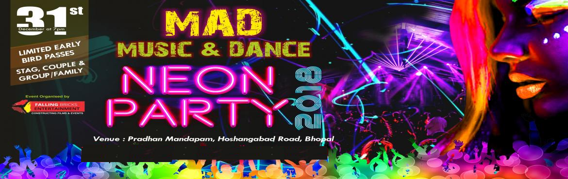 Book Online Tickets for M A D The Party, Bhopal. M A D (The Party) is back again with the best theme (Glow NEON) and conceptual party of the Town. \