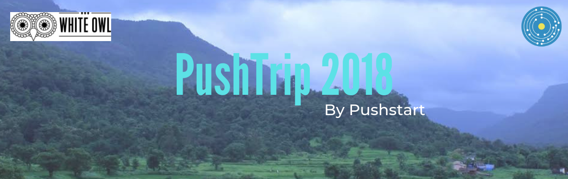 Book Online Tickets for PushTrip 2018 , Karjat. First of its Kind Overnight Trip of CURATED Entrepreneurs to Lonavala which helps you to:*Discover your Long-term Goals.*Self-Explore your existing Business Problems.*Collaborate with like-minded folks to PUSHSTART your journey from