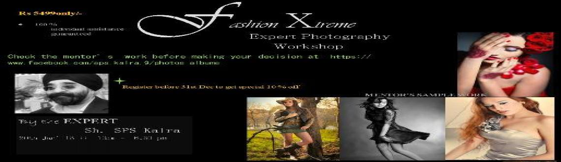 Book Online Tickets for Fashion Extreme - An expert level Fashio, Hyderabad. Price : Rs 5499/- only  : Register before 31st Dec to get special 10 % early bird discount *Limited SeatsDate : 20th Jan 2013 Venue : The Village—Zorba the Buddha  7, Tropical Drive , Mehrauli - Gurgaon Road , Ghitorni200 mts from Git