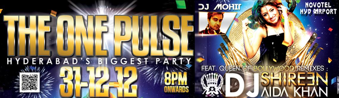 Book Online Tickets for The One Pulse 2013 - NYE Bash 2013 @ Hot, Hyderabad. The One Pulse 2013 - NYE Bash 2013 @ Hotel Novotel - Shamshabad