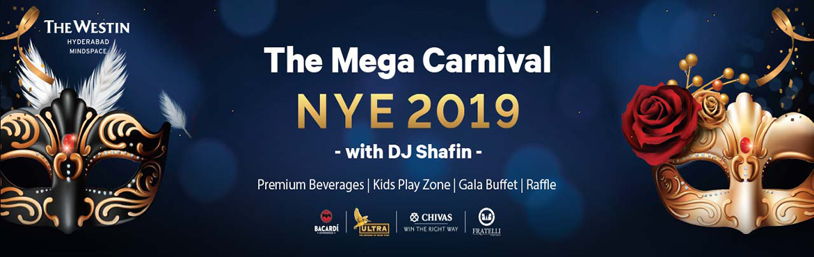 Book Online Tickets for The Mega Carnival NYE 2019 at Westin, Hyderabad. The Westin Hyderabad Mindspace is stealing the spotlight with a sparkling show that is sure to dazzle you with an electrifying Carnival with DJ Shafin. Join the fun at the Westin Lawns, The Westin Hyderabad Mindspace. Indulge in a night of sple