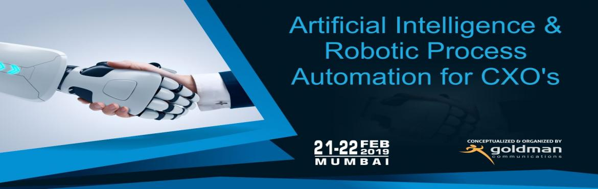 Book Online Tickets for Artificial Intelligence and Robotic Proc, Mumbai. A 2 day Masterclass on Artificial Intelligence & Robotic Process Automation focusing on providing key knowledge in Artificial Intelligence and its research areas like expert systems, natural learning processing, artificial neural network, machine