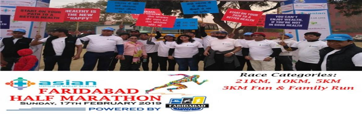 Book Online Tickets for ASIAN FARIDABAD HALF MARATHON 2019, Faridabad. Registrations now open for Asian Faridabad Half Marathon 2019!  Online Registration End Date 12th Feb 2019 Join in for the most happening Half Marathon in your neighbourhood to be held on the 17th Feb 2019 in Faridabad Distan