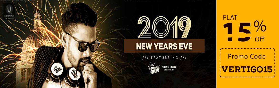 Book Online Tickets for New Year Eve @ Vertigo The High Life, Hyderabad. Come let's celebrate the New year eve in style at vertigo high life. Rooftop club party with unlimited food and drinks with special guest dj and special fire show and fire dance. Artists : DEEJAY SUNNY STEREO BAND LIVE MUSIC  UNLIMITED IMF