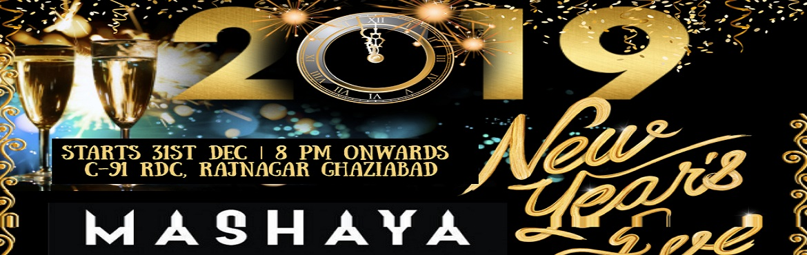 Book Online Tickets for New Year Bash 2019 GHAZIABAD, Ghaziabad.