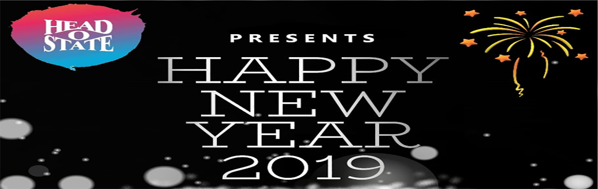 Book Online Tickets for  HAPPY NEW YEAR 2019, Bengaluru. LET THE END OF 2018 BE A MEMORABLE ONE WITH ALL YOUR LOVED ONE\'S,FRIENDS & FAMILY. LET US WELCOME 2019 WITH JOY & HAPPINESS. SO BE THERE @ HEAD O STATE,100ft ROAD, INDIRANAGAR, Above ZAICA ON 31st DECEMBER, 8PM ONWARDS. All Night Unlimited I