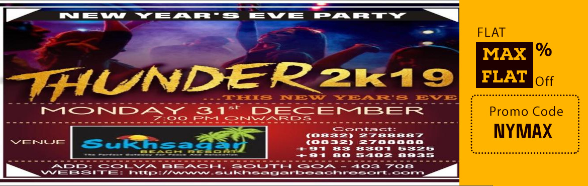 Book Online Tickets for THUNDER  2019, Colva. Thunder 2019    New Year 2019 is right around the corner and Titos Goa is the most exciting place to celebrate it. The place is a mix of cosmopolitan and luxury lifestyle with a gist of Bollywood music and flowing alcohol.   About the Party