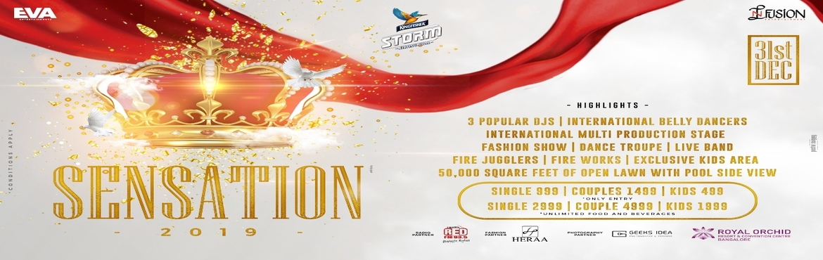 Book Online Tickets for Sensation New Year Eve at Royal Orchid, Bengaluru. For the 1st time in Bangalore Experience the New Year\'s Eve in a 5 Star by just paying the entry and get the access to night of a lifetime.Ticket Prices :Kids : 499 - Entry onlySingle : 999 - Entry onlyCouples : 1499 - Entry