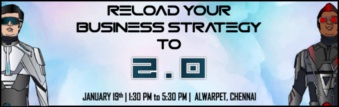 Book Online Tickets for Startup Business Strategy 2.0, Chennai.  Witness a \