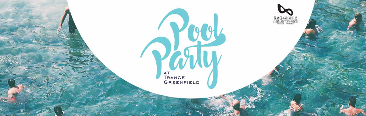 Book Online Tickets for Pool Party Brunch at Trance Greenfields , Hyderabad. Start The New Year Fresh and join us for the NEW YEAR POOL PARTY. Enjoy Two Complimentary Pints or Mocktails, a Lavish Unlimited Brunch With Live Counters, Snacks and Scrumptious Spread of Turkey, Chicken, Prawns, Fish and our Specialty Veg
