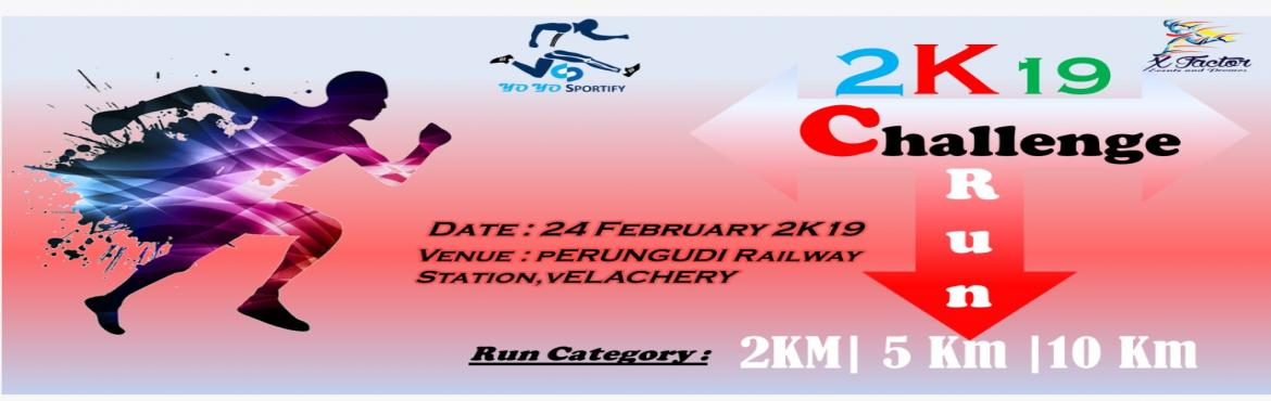 Book Online Tickets for 2K19 Challenge Run, Chennai. About the Event: Challenge Run is not just about the Race – the Events are also about enjoying time together with Family, Friends and other running-minded Spirits on an active holiday Our aim is to provide friendly low key but well organized ev