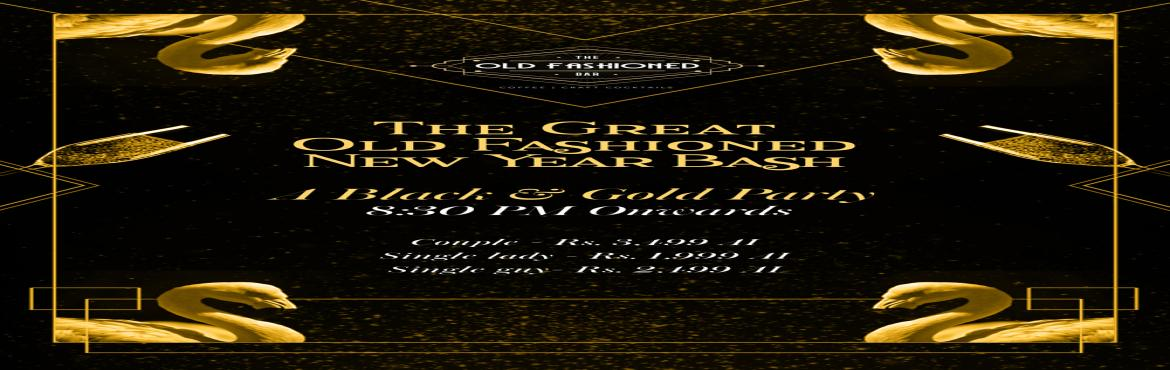 Book Online Tickets for The Great Old Fashioned New Year Bash, Bengaluru. Gatsby is the way to go this year at The Old Fashioned Bar as we bring in the New Year with an array of delicious platters, mouthwatering cocktails, brews and much more! Hurry and book your tickets today to celebrate the New Year, the old fashioned w