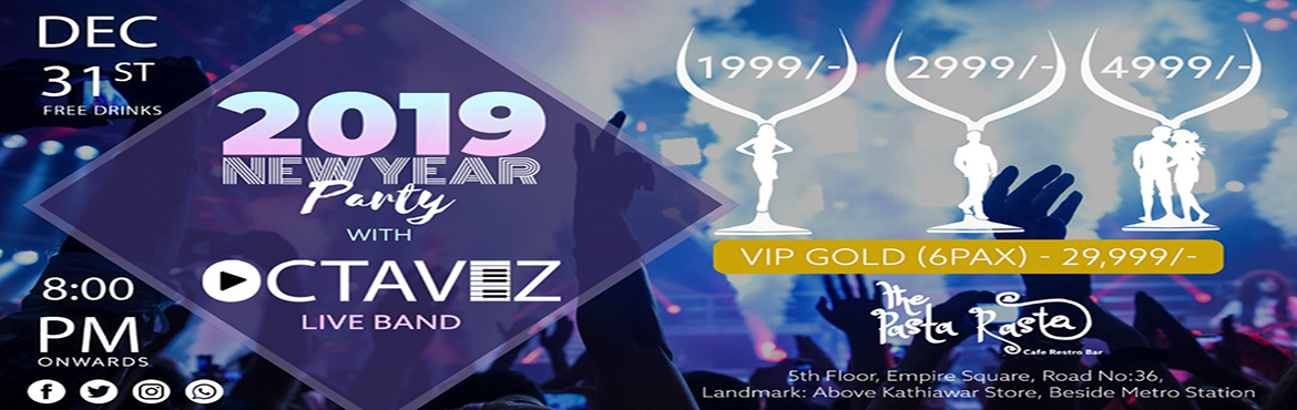 Book Online Tickets for The New Year Party - The Pasta Rasta - C, Hyderabad. The Pasta Rasta Cafe Resto Bar 2019 - NEW YEAR PARTY WITH OCTAVEZ Live Band. 31st December 2018, 8pm Onwards. Don't miss The Best Terrace partyin town  Gear up for the coolest #NYE_2019in town @ *The Pasta Rasta *
