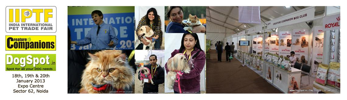 Book Online Tickets for IIPTF 2013 India International Pet Trade, Noida.  