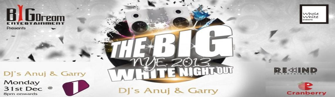 The BIG White Night Out - NYE 2013 @ 1 Lounge, KP