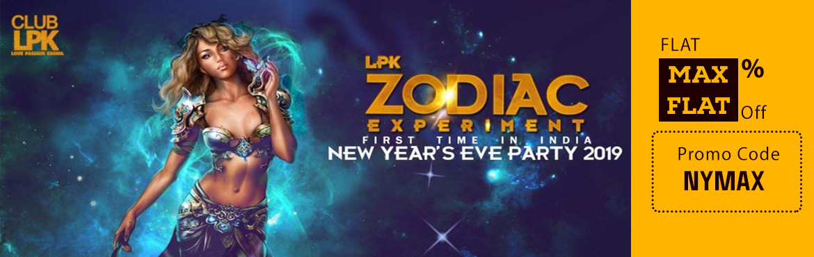 Book Online Tickets for LPK Waterfront New Years Eve Party Zodia, Nerul. LPK Zodiac 2019 New Year's Eve Party Main featuresInternational Acts, Top Chart DJ Line-up, Live Music, Belly dancers, Zodiac love Photobooth, Three Stages, Lavish food buffet, Imported Brand Unlimited Alcohol All Night, Fireworks, Surprise Gif