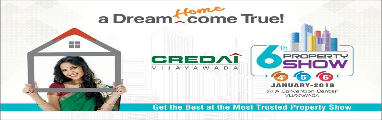 Book Online Tickets for CREDAI Vijayawada 6th Property Show 2019, Vijayawada. Witness your \'Dream Home Come True\' at the Most Trusted Property Show.CREDAI Vijayawada 6th Property Show, innaugurated by Honorable Chief Minsiter, Sri Nara Chandrababu Naidu Garu.
