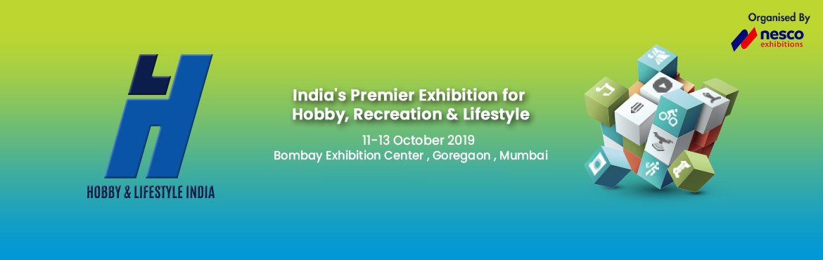Book Online Tickets for Hobby and Lifestyle India, Mumbai. Hobby & Lifestyle India2019 will be held on 11-13 Oct 2019 in Mumbai, India. Introducing India\'s foremost hobby, recreation and lifestyle exhibition bringing enthusiasts from around the subcontinent under one roof. Hobby & Lifestyle In