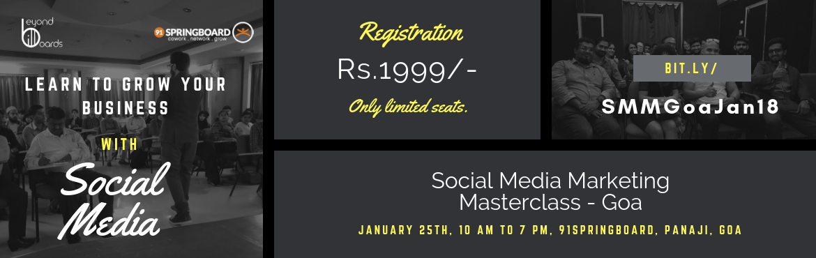 Book Online Tickets for Social Media Marketing Masterclass for S, Panaji. Learn to grow your business with social media marketing. Join us for an exclusive masterclass and learn to grow your influence by 10x (guaranteed) and build a sustainable business with social media. Who is this workshop for?  Micro, Small
