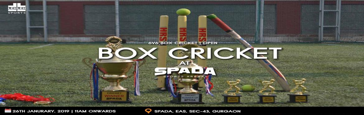 Book Online Tickets for Box Cricket Challenge @ SPADA, Gurugram. I Hate Losing and Cricket being my first Love, Once I Enter the Ground Its a Different Zone altogether and that Hunger for Winning is always There come and play the game in Nano Format.LEH LEH Sportsalong withSPADA Sports Arena