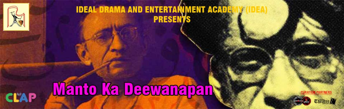 Book Online Tickets for Manto Ka Deewanapan, Mumbai. A collage of 3 Plays on the stories by Manto. They depict all the different writing forms of Manto. Jeb Karta: It is a story of a pick pocket who robs a woman named Bimla and finds a letter in which she wrote to her mother about sending her