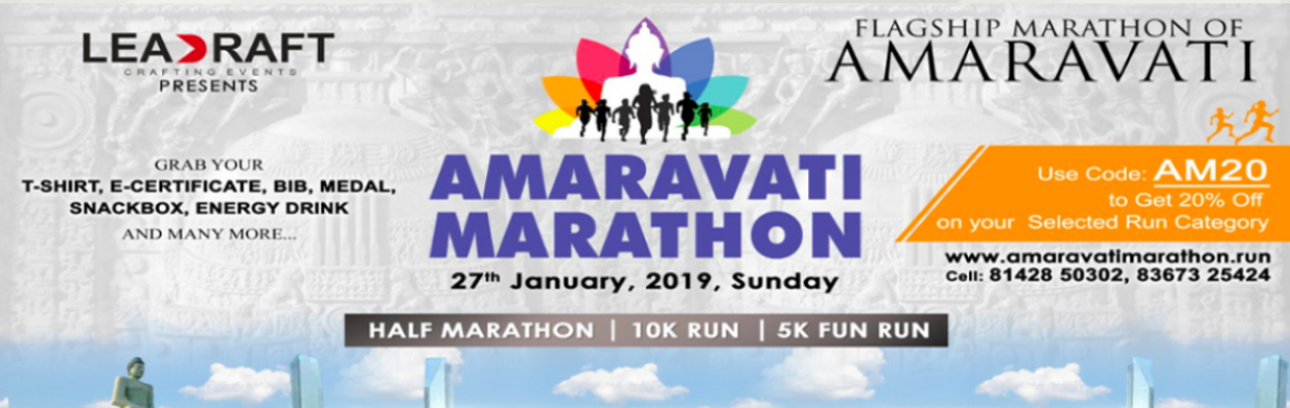 Book Online Tickets for JIO Amaravati Marathon, Amaravathi.   RUN FOR THE CAUSE   Amaravati Marathon is a yearly Marathon that symbolises the might and emergence of the People's Capital. The Marathon will be a first-of-its-kind event that exemplifies the spirit of unity of the citizens of Andhra Pradesh