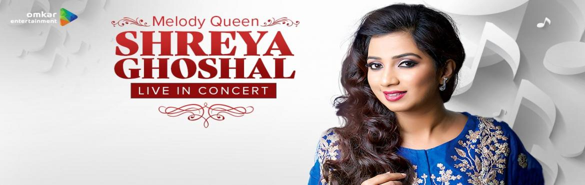 Book Online Tickets for Melody Queen Shreya Ghoshal Live In Conc, Pune.  An Indian playback singer, Shreya Ghoshal has received 4 National film awards and six film fare awards, which also include 5 for best female playback singer. She has recorded songs for film music and albums in various Indian languages and has establ