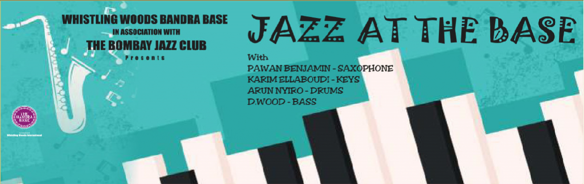 Book Online Tickets for Whistling Woods Bandra Base presents Jaz, Mumbai. Watch one of India\'s most innovative and soulful keyboard wizards at work with members of the Bombay Jazz Club. Enjoy an evening of soulful Jazz music. Featuring: Pawan Benjamin – Saxophone Karim Ellaboudi – Keys Aron Nyiro –