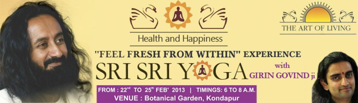 Book Online Tickets for The Art of living Foundation Sri Sri Yog, Hyderabad. The Art of living Foundation sri Sri Yoga with Girin GovindJi Feel Fresh From Within Experience