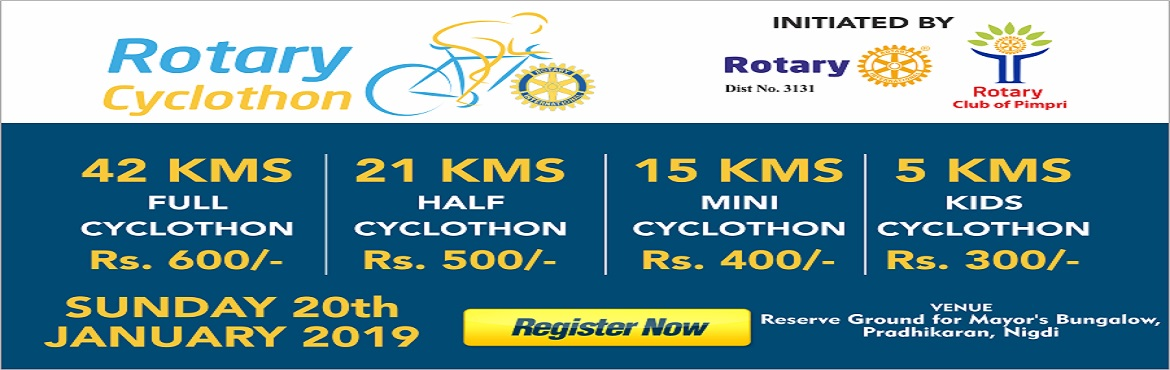 Book Online Tickets for Rotary Cyclothon 2019 in PCMC Last date , Pune. KIT Distribution on 17th and 19th Jan between 11am to 7pm at Rotary Community Centre, Sambhajinagar, Chinchwad MIDC, Pune   ROTARY CYCLOTHON Is A Cycling Rally Organized By Rotary Club Of Pimpri In The Heart Of PCMC.Categories:1. Full Cyclo