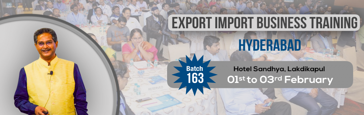 Book Online Tickets for EXPORT-IMPORT Business Training 01-02-03, Hyderabad. This Export Import Business training is aimed at Small and Medium companies who aspire to take their business to International markets. The workshop is conceived to help CEO /owner-managers / Senior executives of Indian companies who wish to develop