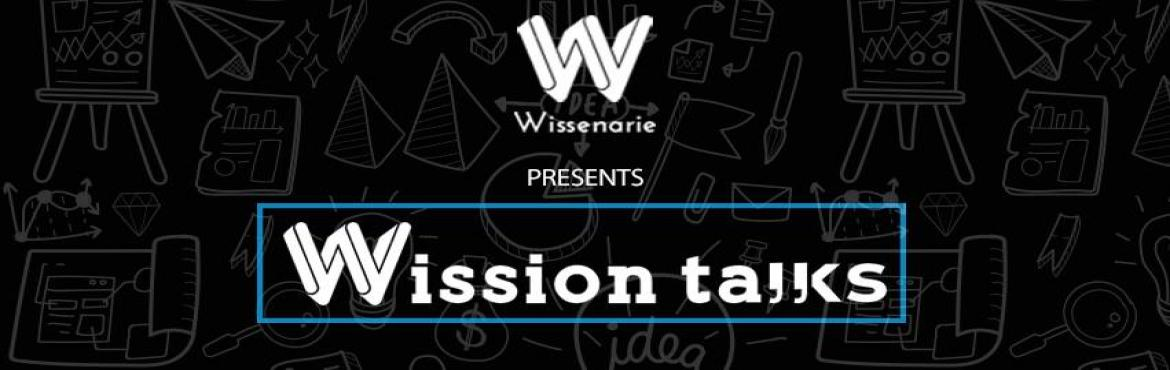 Book Online Tickets for Wission Talks 2019, Hyderabad. The most important thing an entrepreneur needs is motivation. And motivation can be found anywhere, anytime or with anyone. The thing new entrepreneurs miss is that they don\'t pause and think. They are so busy in building ther idea and making it a g