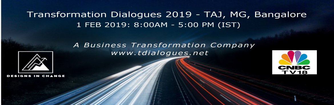 Book Online Tickets for Transformation Dialogues 2019, Bengaluru. Designs In Change is 'The Business Transformation Company'. We enable companies and institutions in their transformation journeys that address challenges of growth, future readiness and Digital.   We are excited to bring to Bangalore