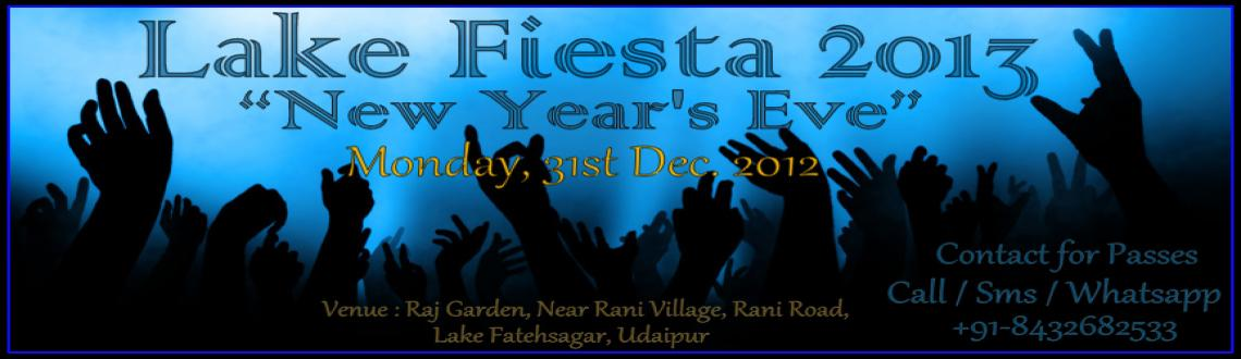 Book Online Tickets for Lake Fiesta 2013, Udaipur. *** Lake Fiesta 2013 ***This New Year\\\'s Eve will be a Blast..!!>>  From Spins and Mixes of DJ Neet(HYPE, Mumbai) to Mouth Watering Snacks and Food <<>> Unlimited Drinks <<>> New Year\\\'s Welcome by Fireworks and New