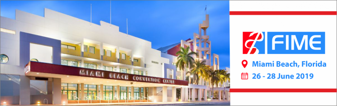 Book Online Tickets for Florida International Medical Exhibition, Miami Beac. Fime, the most awaited international medical trade show's 28thedition is finally approaching in June 2019. It is the largest medical trade fair across the Americas organized by Informa Exhibitions. Fime show, 2019 will be held from June 2