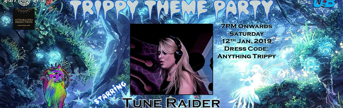 Book Online Tickets for Trippy Theme Party starring Tune Raider , Hyderabad.   Here\'s the coolest, trippiest, most colourful trance night to nail the start of your party year, led by South Africa\'s most popular female PsyTrance DJ - Tune Raider - and yes, you are invited!   From crazy props and loads of