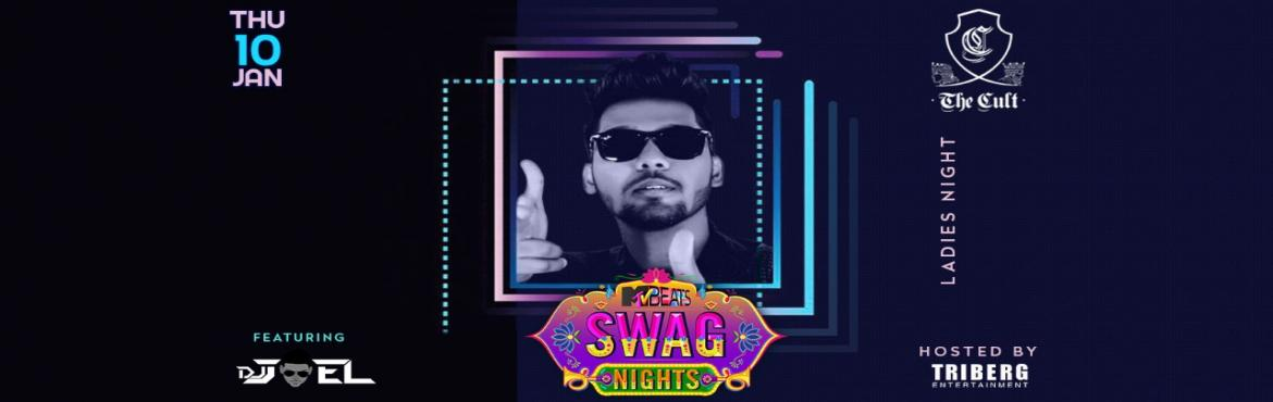 Book Online Tickets for MTV SWAG LADIES NIGHT @ CULT, Mumbai.  MTV SWAG PRESENT LADIES NIGHT @ CULT !! You might call it a girls night out but we call it therapy for all you beautiful people! Free Drinks for the all Ladies!!Get your hands on our amazing offers before time runs out at CULT Andheri
