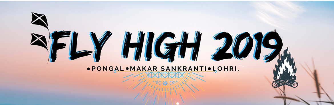 Book Online Tickets for Fly High 2019, Mumbai. Sankranti-Lohri-Pongal Celebrating the spirit of three festivals, winter time at Forest Hills bring wind and sunny skies, creating perfect condition for the kite festival at our Campground. Who wouldn't enjoy flying kite at the peak of a mounta