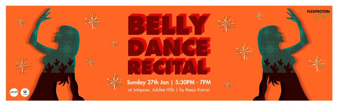 Book Online Tickets for BELLY DANCE RECITAL, Hyderabad. Come down to Jxtapose on January 27th to witness the first ever Belly Dance Recital in the city. Here to break the stigma around belly dancing and to bring awareness about the authenticity and complexity of the art form. The event also throws light o